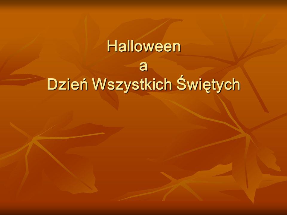 Halloween a Dzień Wszystkich Świętych