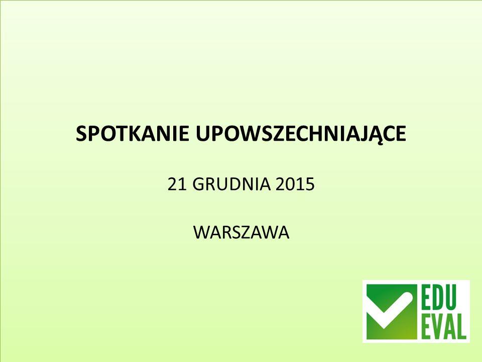 SPOTKANIE UPOWSZECHNIAJĄCE 21 GRUDNIA 2015 WARSZAWA