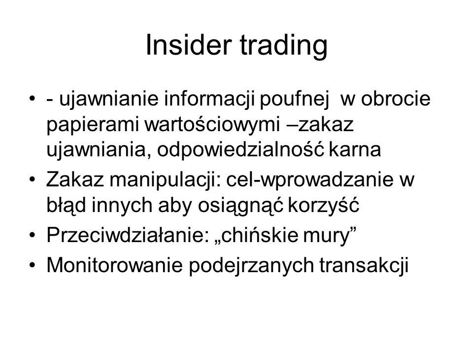 Insider trading - ujawnianie informacji poufnej w obrocie papierami wartościowymi –zakaz ujawniania, odpowiedzialność karna Zakaz manipulacji: cel-wpr