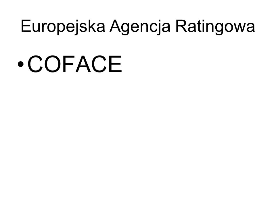 Europejska Agencja Ratingowa COFACE