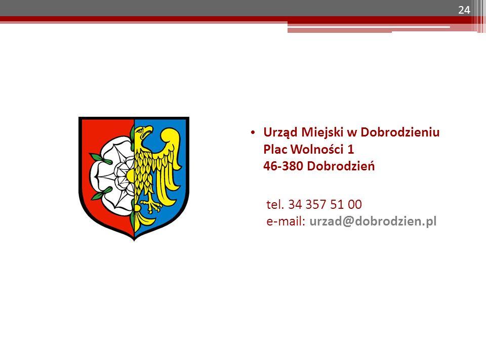 24 Urząd Miejski w Dobrodzieniu Plac Wolności 1 46-380 Dobrodzień tel. 34 357 51 00 e-mail: urzad@dobrodzien.pl