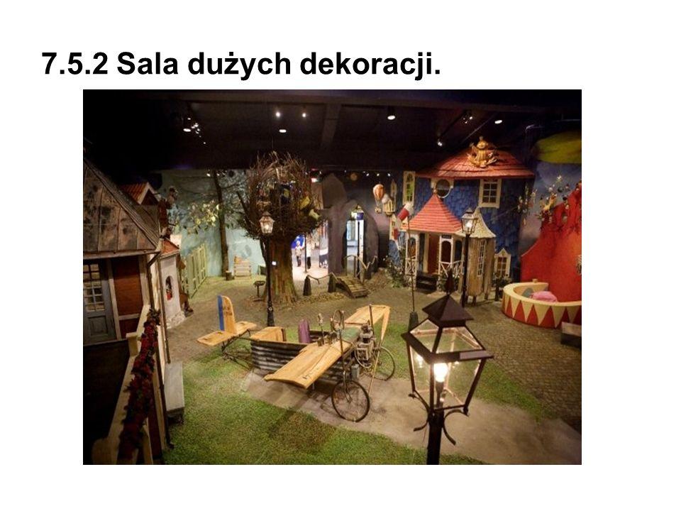 7.5.2 Sala dużych dekoracji.