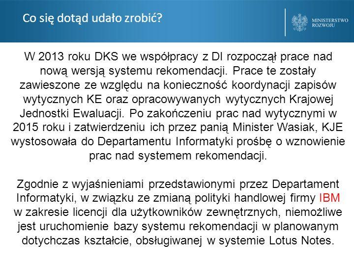 Co się dotąd udało zrobić? W 2013 roku DKS we współpracy z DI rozpoczął prace nad nową wersją systemu rekomendacji. Prace te zostały zawieszone ze wzg