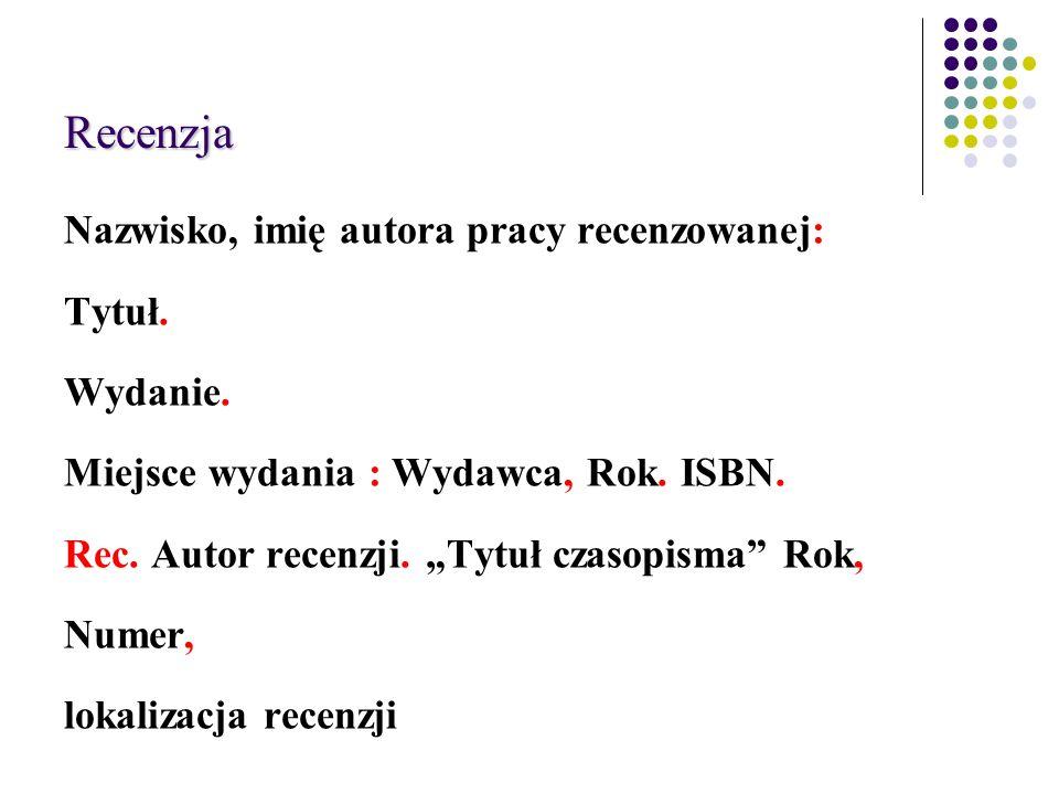 Recenzja Nazwisko, imię autora pracy recenzowanej: Tytuł.