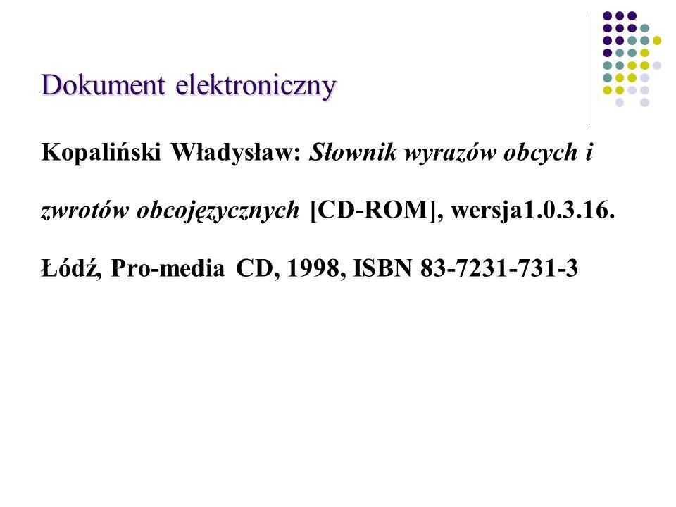 Dokument elektroniczny Kopaliński Władysław: Słownik wyrazów obcych i zwrotów obcojęzycznych [CD-ROM], wersja1.0.3.16.