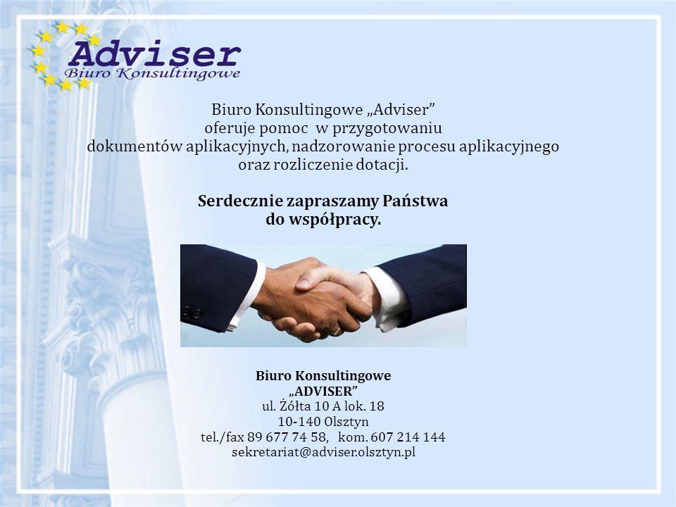 """Biuro Konsultingowe """"Adviser"""" oferuje pomoc w przygotowaniu dokumentów aplikacyjnych, nadzorowanie procesu aplikacyjnego oraz rozliczenie dotacji. Ser"""