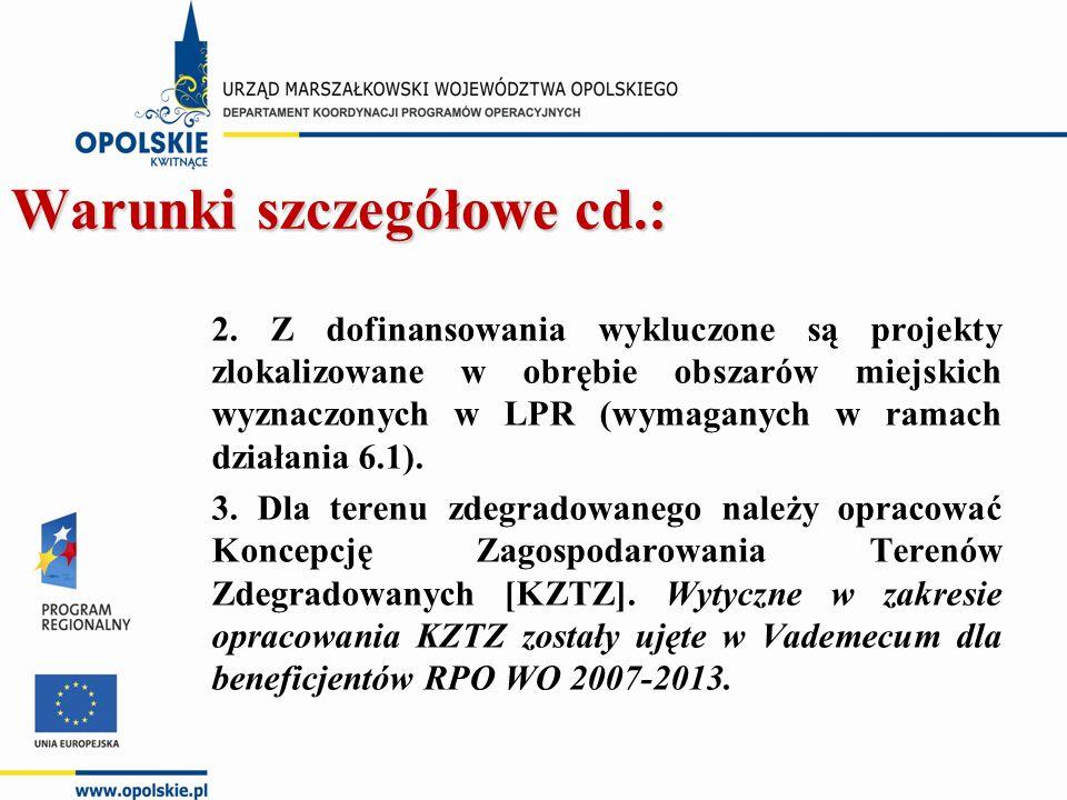 Warunki szczegółowe cd.: 2.
