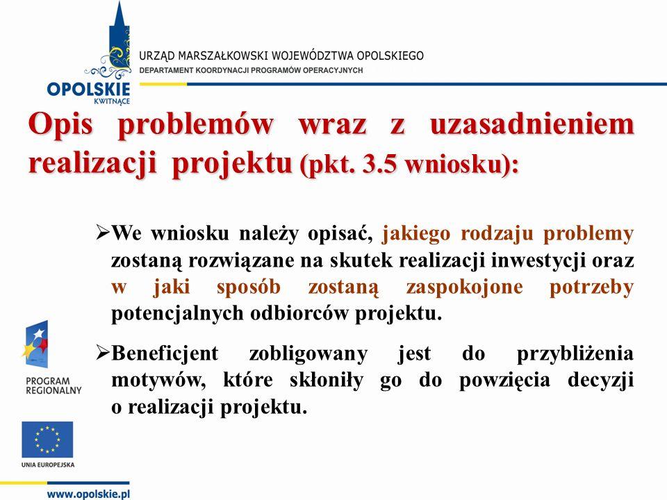 Opis problemów wraz z uzasadnieniem realizacji projektu (pkt.