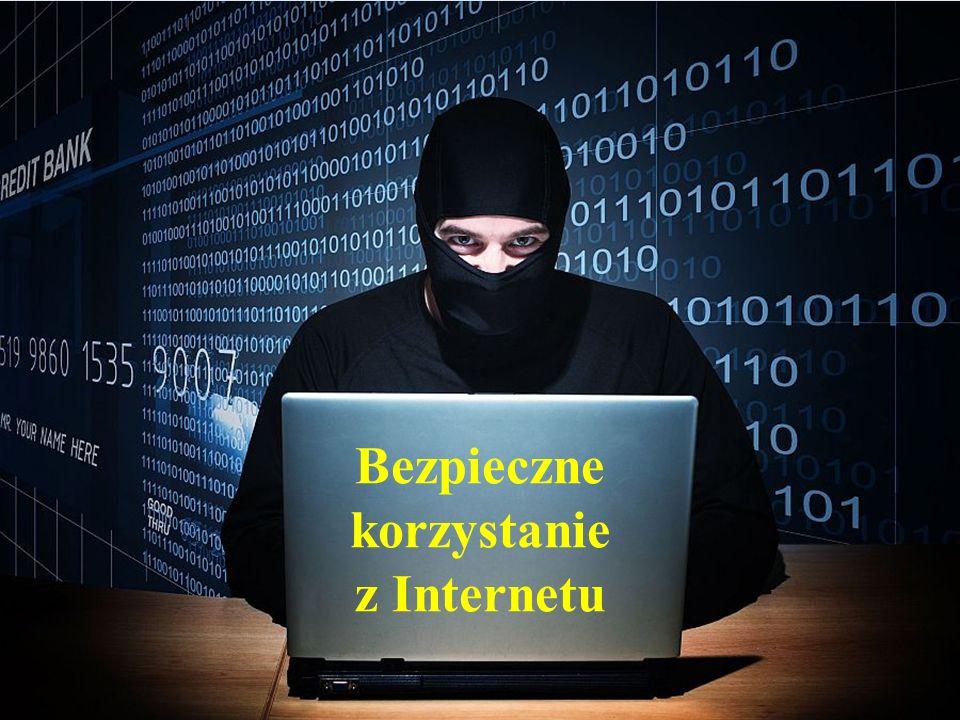 Bezpieczne korzystanie z Internetu