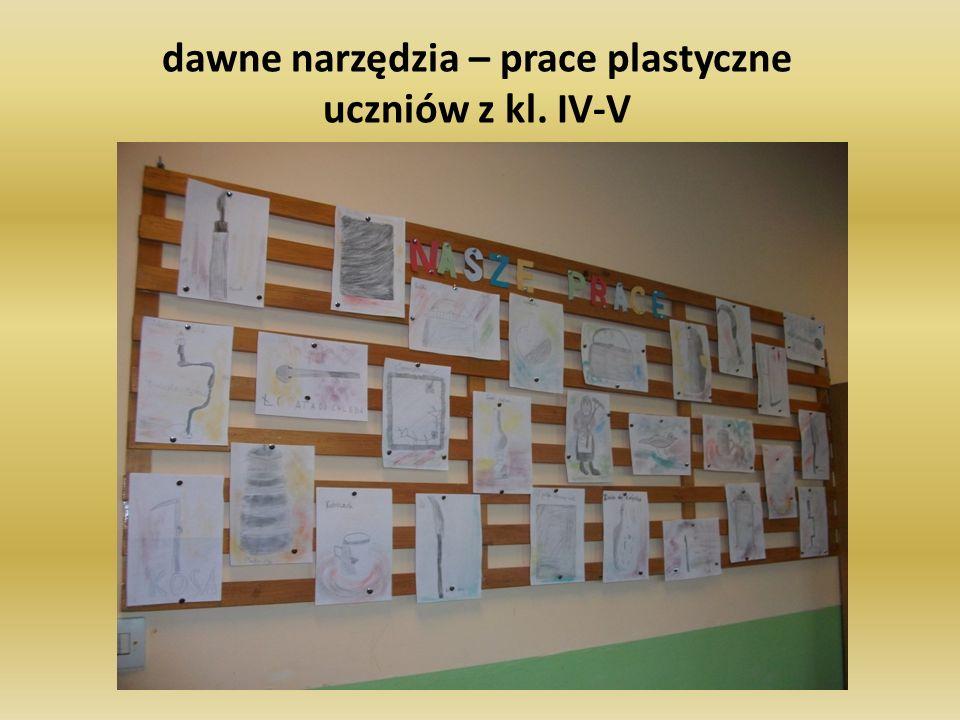 dawne narzędzia – prace plastyczne uczniów z kl. IV-V