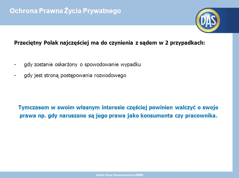 """Ochrona Prawna Życia Prywatnego Jest również rozszerzony wariant ubezpieczenia – """"PREMIUM ."""