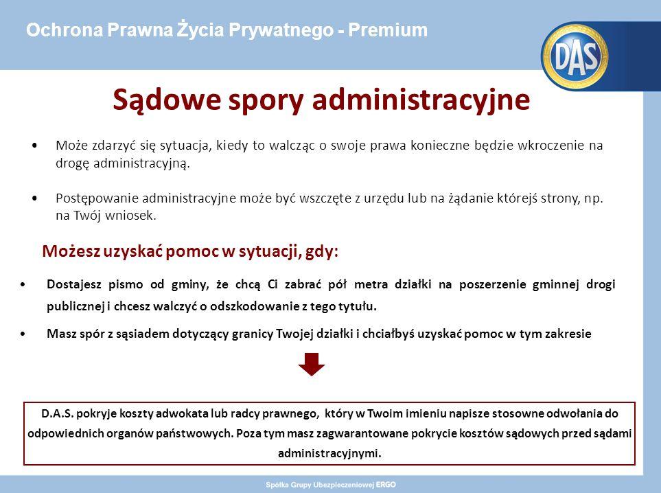 Ochrona Prawna Życia Prywatnego - Premium Sądowe spory administracyjne Może zdarzyć się sytuacja, kiedy to walcząc o swoje prawa konieczne będzie wkroczenie na drogę administracyjną.