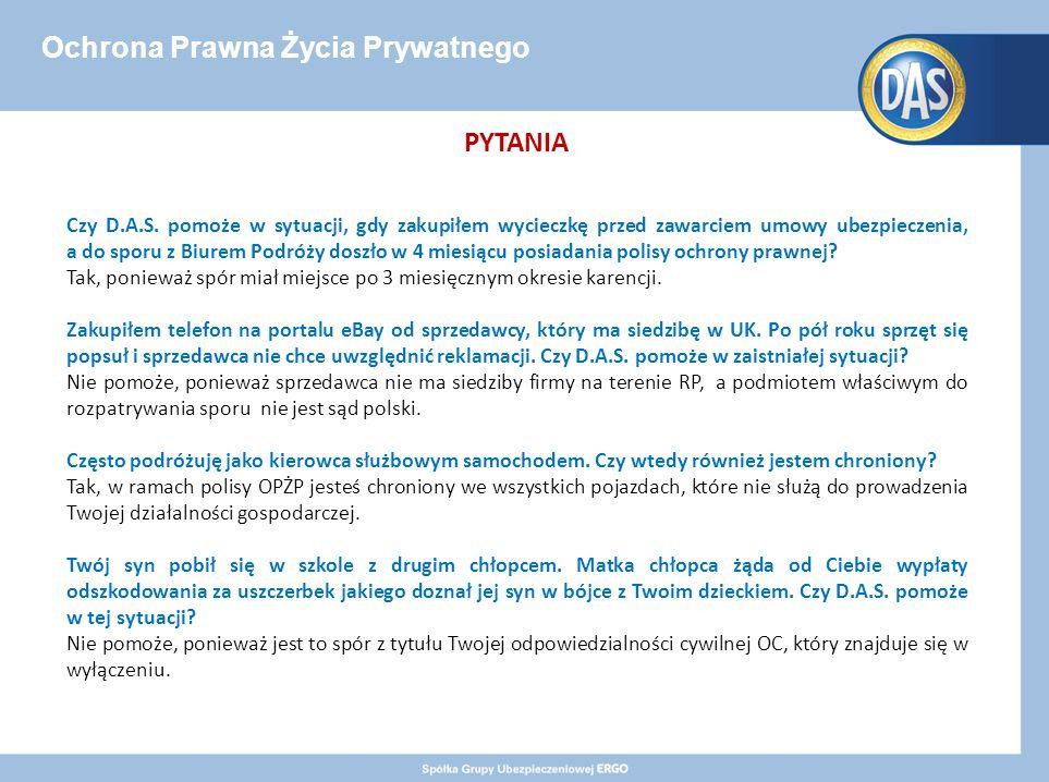 Ochrona Prawna Życia Prywatnego PYTANIA Czy D.A.S.