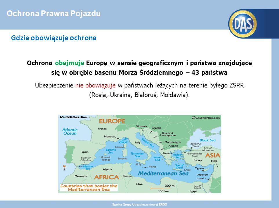Ochrona Prawna Pojazdu Gdzie obowiązuje ochrona Ochrona obejmuje Europę w sensie geograficznym i państwa znajdujące się w obrębie basenu Morza Śródziemnego – 43 państwa Ubezpieczenie nie obowiązuje w państwach leżących na terenie byłego ZSRR (Rosja, Ukraina, Białoruś, Mołdawia).
