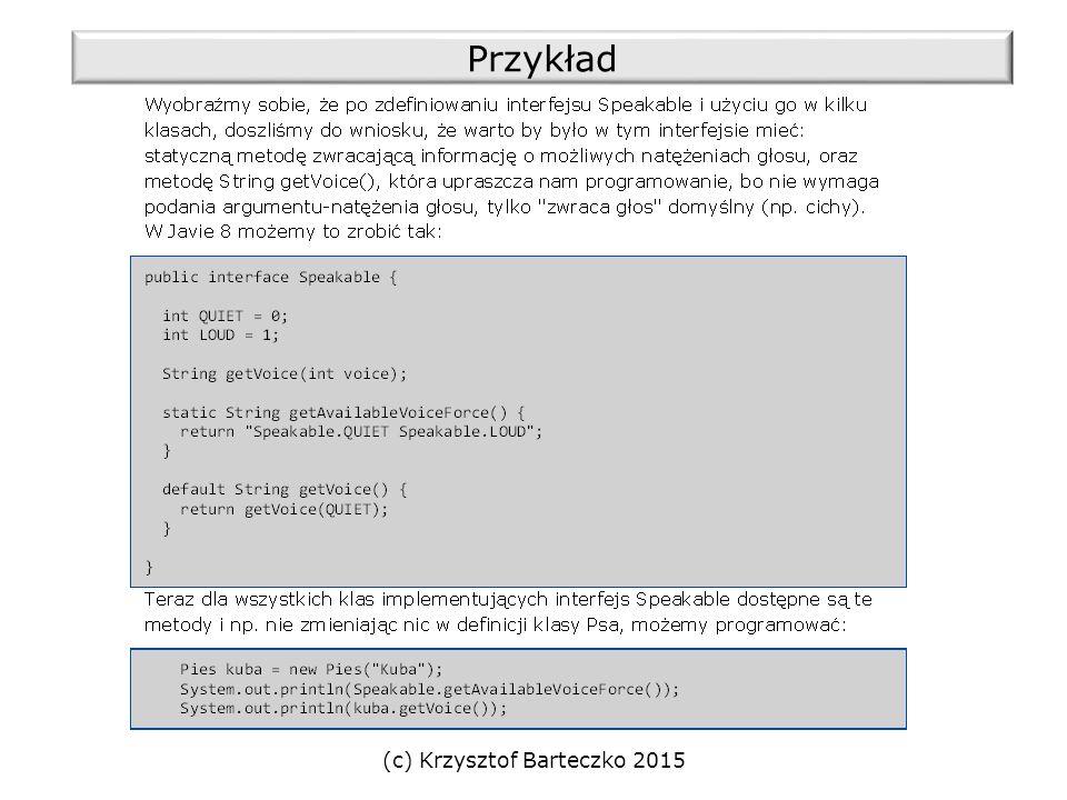 (c) Krzysztof Barteczko 2015 Przykład