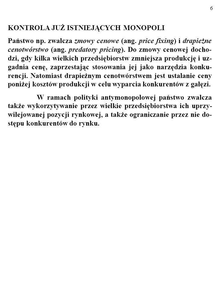 5 FORMY POLITYKI ANTYMONOPOLOWEJ (POLITYKI OCHRONY KONKURENCJI).