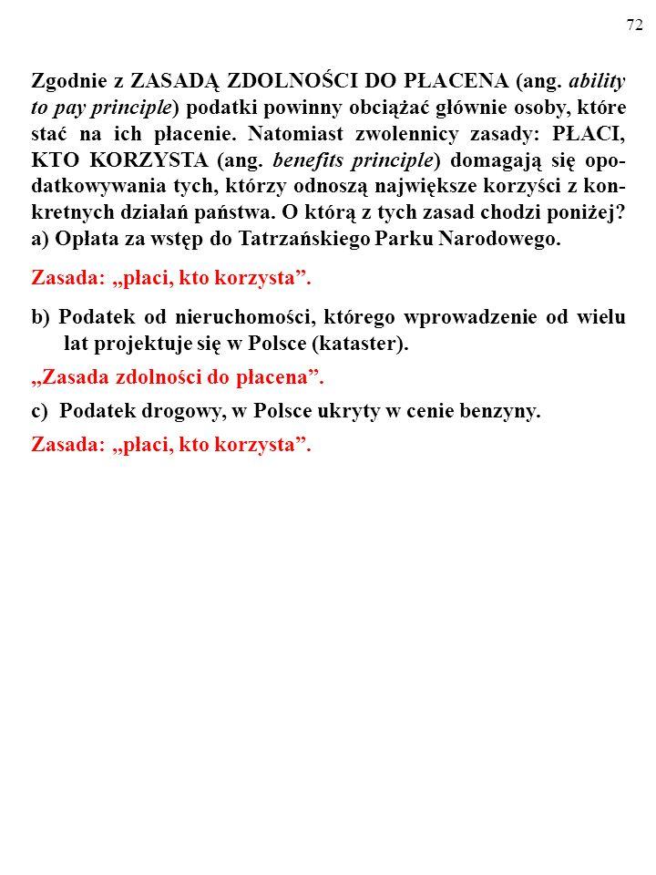 71 Zgodnie z ZASADĄ ZDOLNOŚCI DO PŁACENA (ang.
