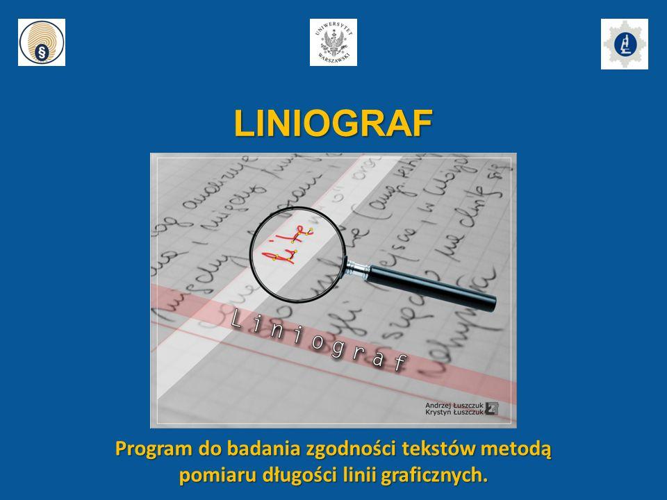 LINIOGRAF Program do badania zgodności tekstów metodą pomiaru długości linii graficznych.