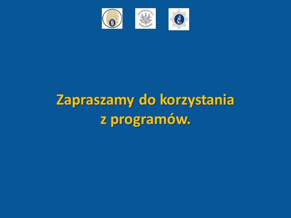 Zapraszamy do korzystania z programów.