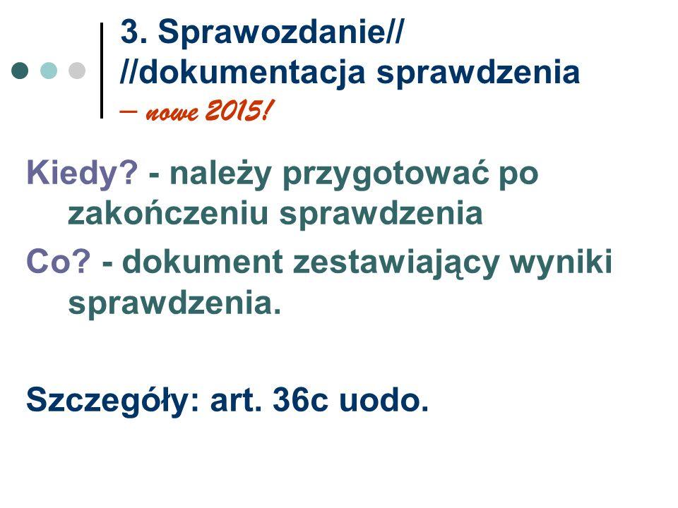 3.Sprawozdanie// //dokumentacja sprawdzenia – nowe 2015.
