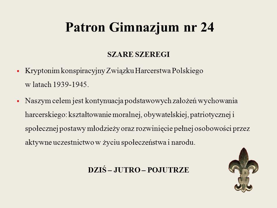 SZARE SZEREGI  Kryptonim konspiracyjny Związku Harcerstwa Polskiego w latach 1939-1945.  Naszym celem jest kontynuacja podstawowych założeń wychowan