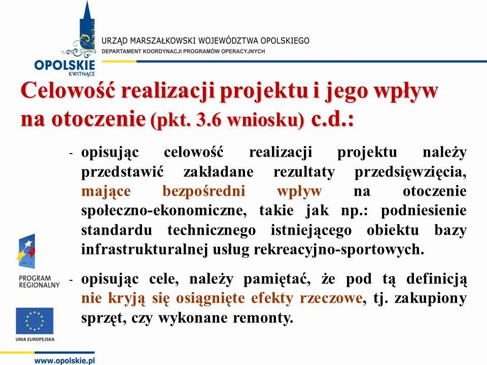 Celowość realizacji projektu i jego wpływ na otoczenie (pkt.