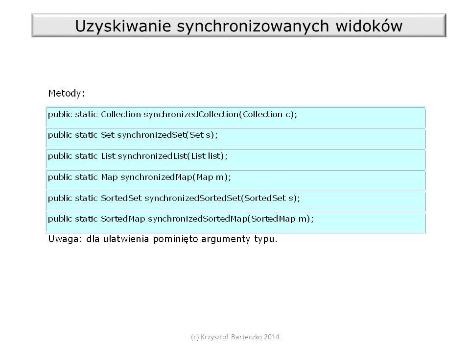 (c) Krzysztof Barteczko 2014 Uzyskiwanie synchronizowanych widoków