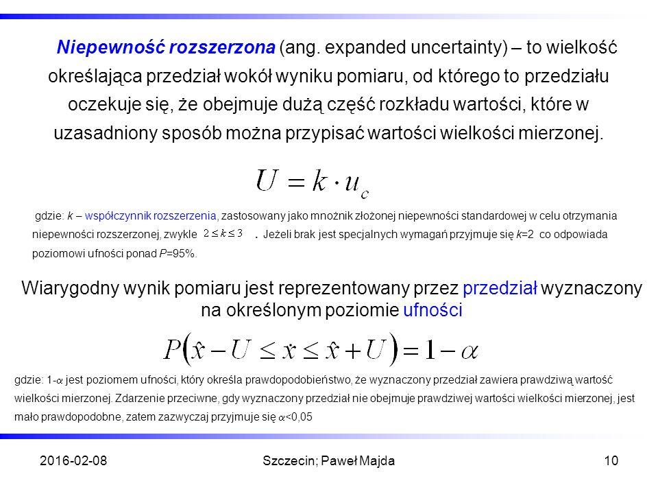2016-02-08Szczecin; Paweł Majda10 Niepewność rozszerzona (ang.