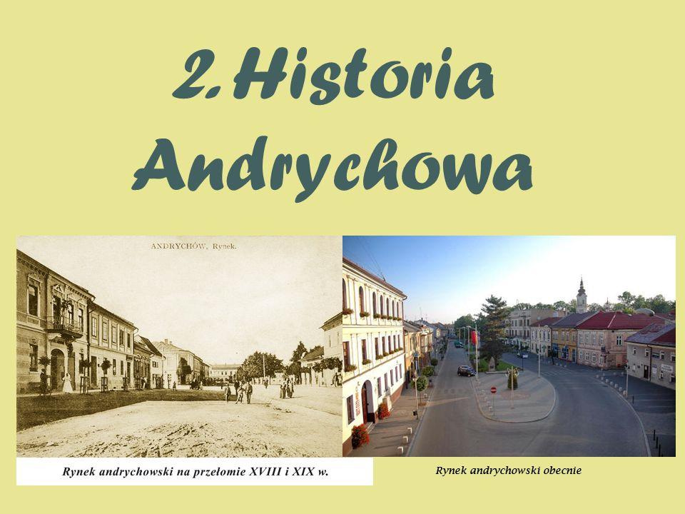 2. Historia Andrychowa Rynek andrychowski obecnie