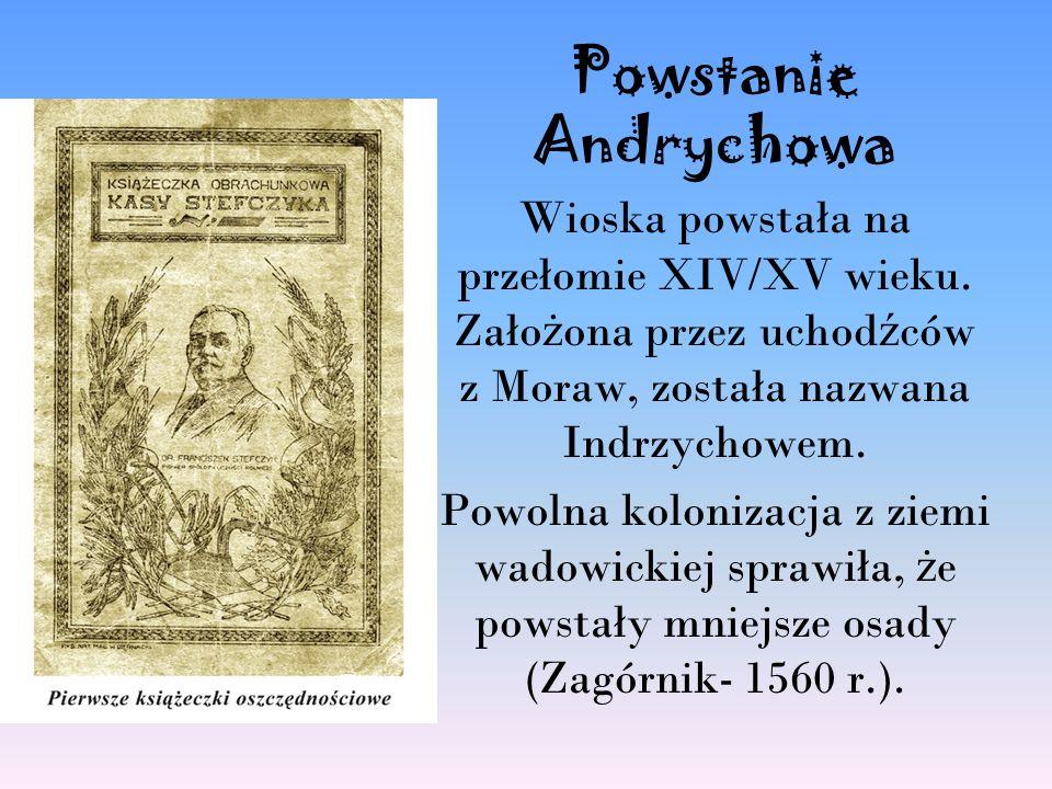 Właściciele Za czasów Zygmunta Starego, w XVI wieku, właścicielami Andrychowa stali się Schillingowie z Wissenburga.
