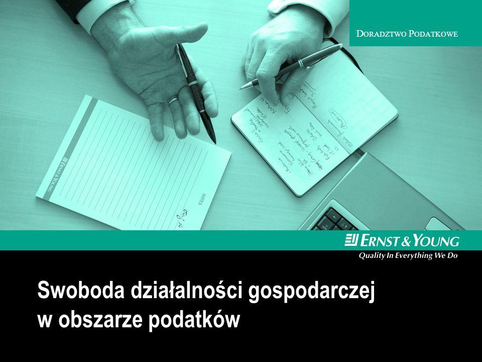 D ORADZTWO P ODATKOWE Swoboda działalności gospodarczej w obszarze podatków
