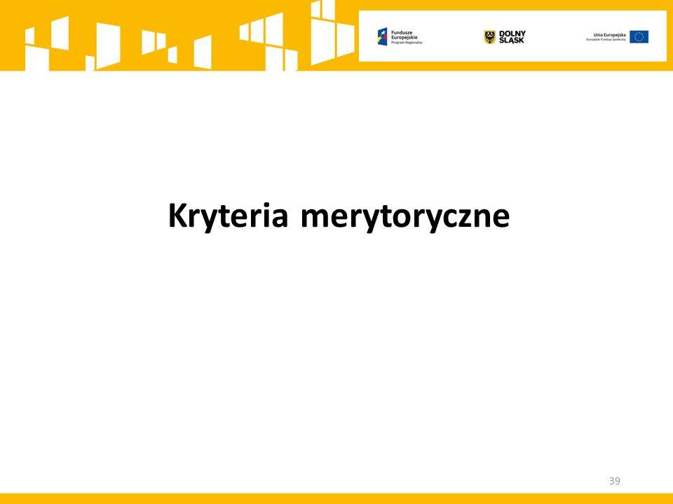 Kryteria merytoryczne 39
