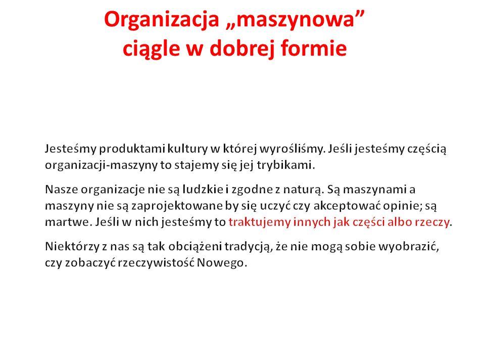 """Organizacja """"maszynowa"""" ciągle w dobrej formie"""