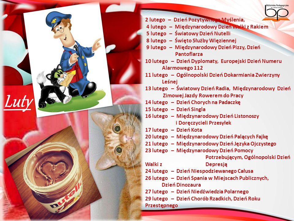 Źródło: http://demotywatory.pl/ http://www.kalbi.pl/ http://kiedyjest.pl/kalendarz-swiat-nietypowych/ http://nonsensopedia.wikia.com/ http://www.se.pl/wiadomosci/polska/kalendarz-swiat-nietypowych-zobacz- jakie-nietypowe-swieta-czekaja-nas-w-2015-roku_482996.html http://zszywka.pl/ Opracowały: Anna Dąbek Beata Kuc-Mazurek