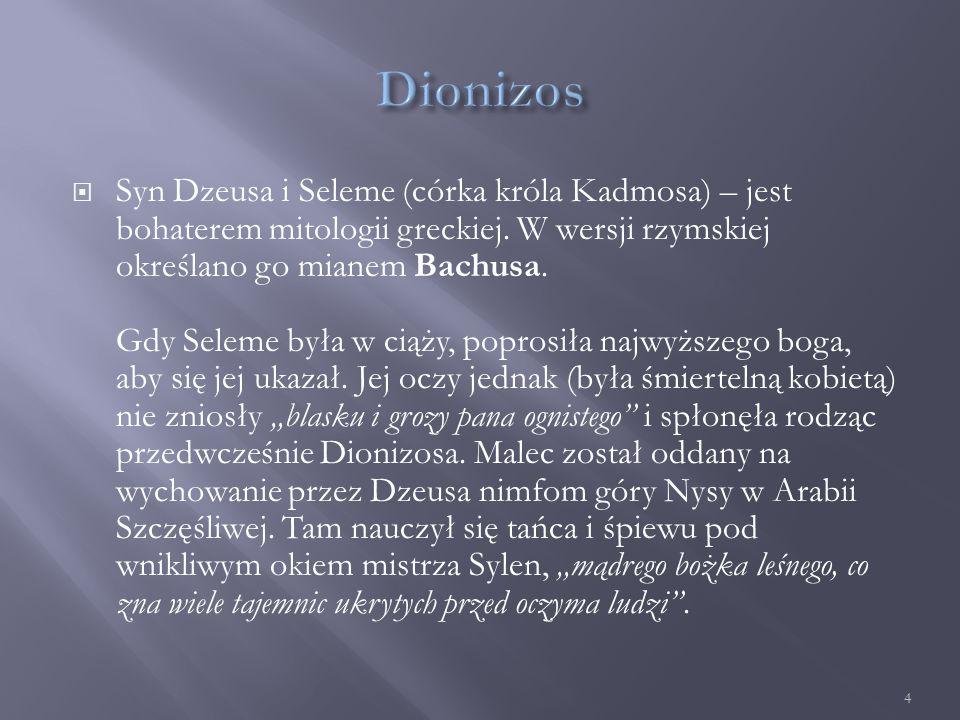  Dionizos już jako chłopiec brał udział w wojnie gigantów.