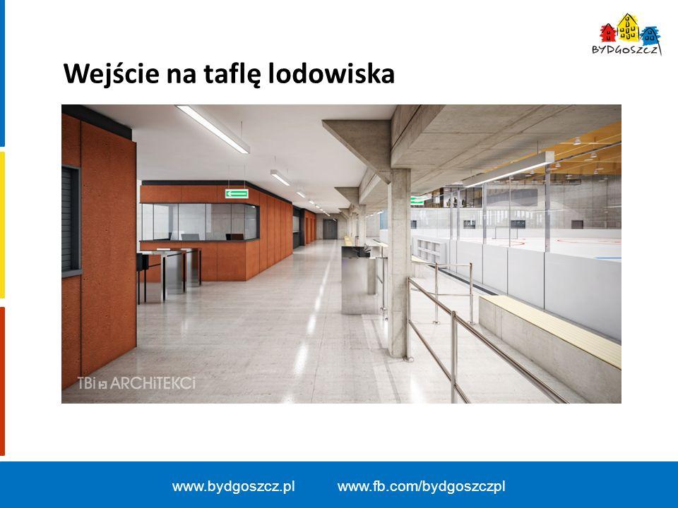 www.bydgoszcz.pl www.fb.com/bydgoszczpl Wejście na taflę lodowiska