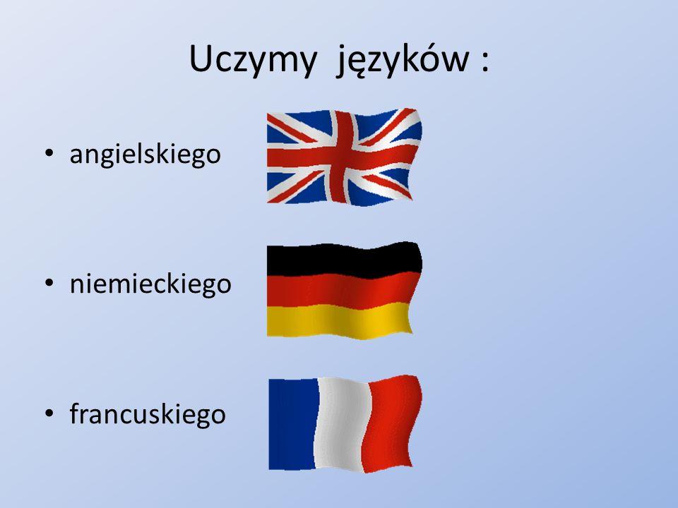 Uczymy języków : angielskiego niemieckiego francuskiego