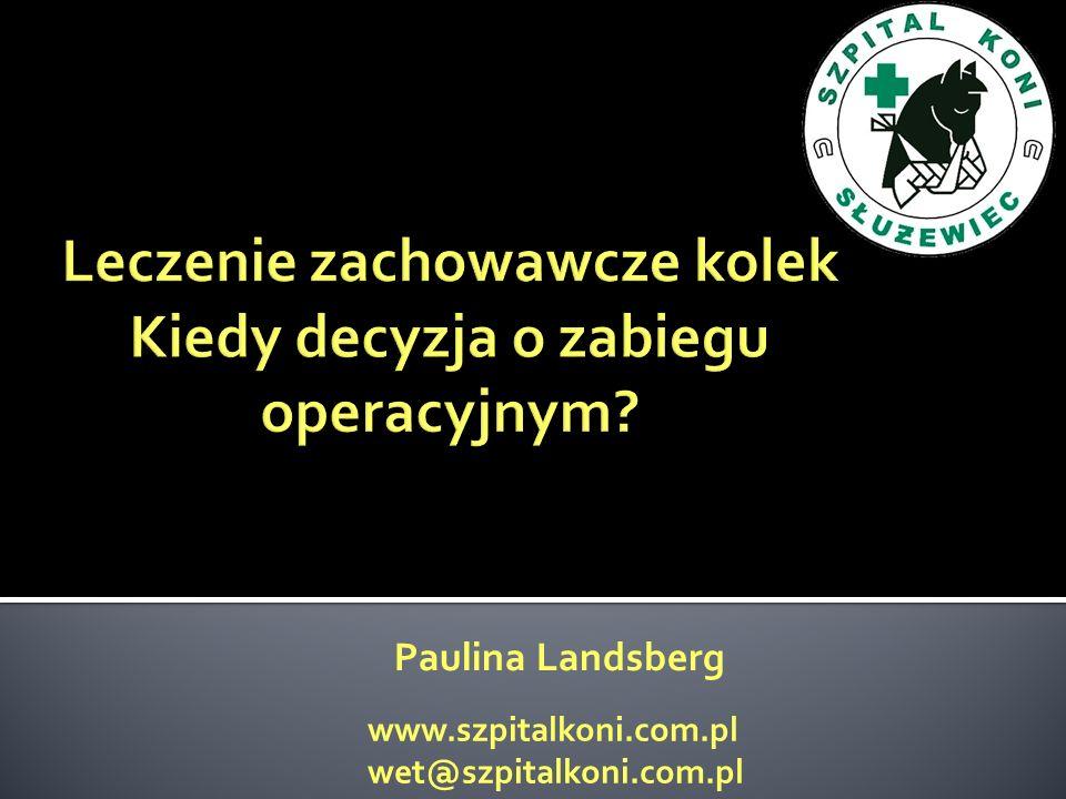 Paulina Landsberg www.szpitalkoni.com.pl wet@szpitalkoni.com.pl