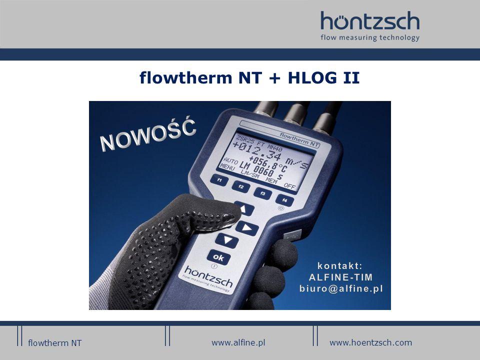 flowtherm NT + HLOG II flowtherm NT www.alfine.plwww.hoentzsch.com