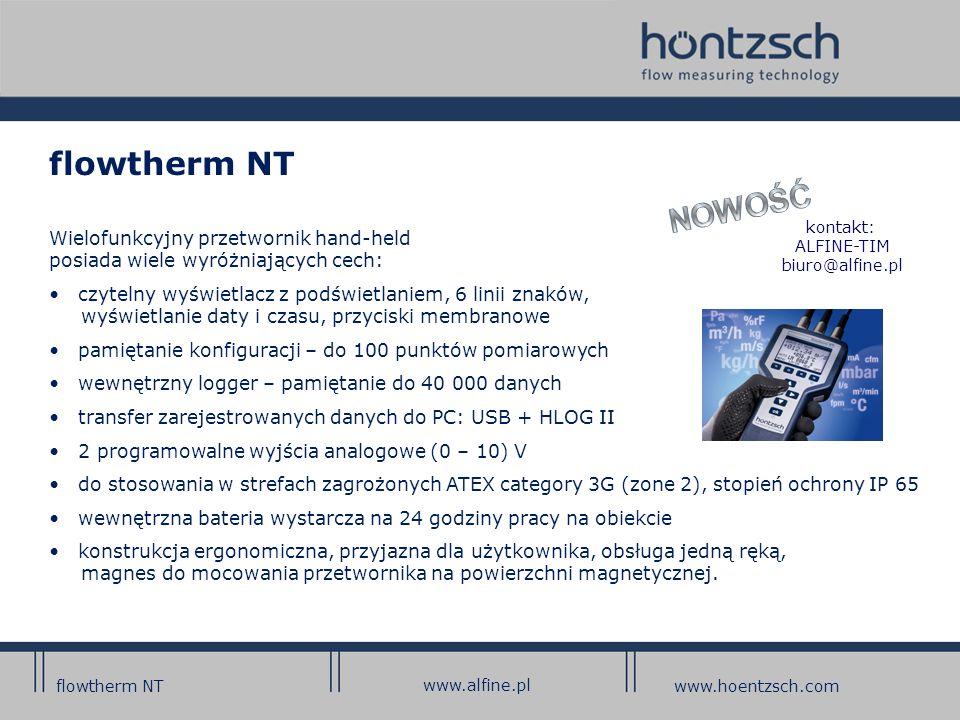 HLOG II Nowa wersja oprogramowania HLOG II firmy Höntzsch może sprostać najwyższym wymaganiom przemysłu w zakresie: konfigurowania flowtherm NT odczytu danych pomiarowych przetwarzania danych w PC.