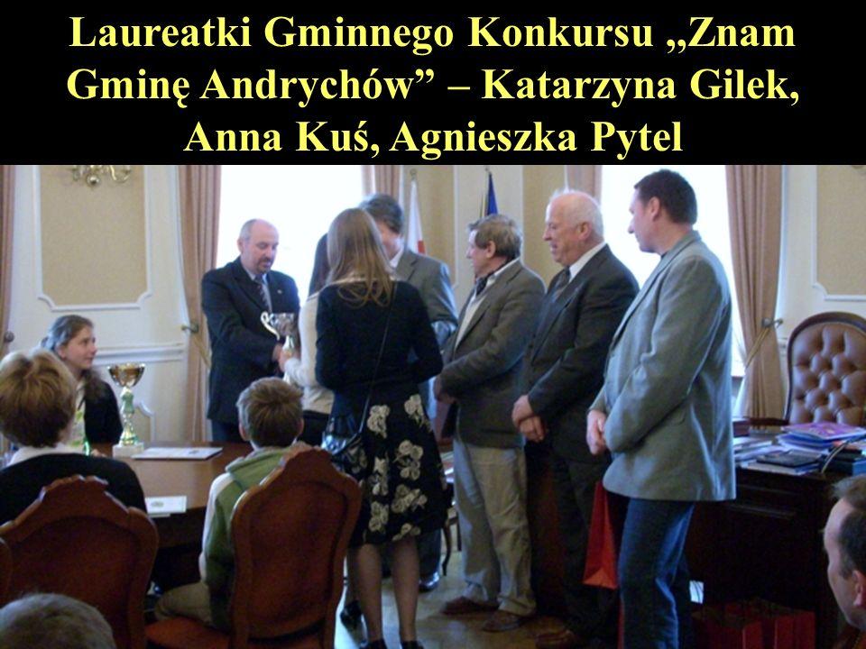 Laureatki Gminnego Konkursu,,Znam Gminę Andrychów – Katarzyna Gilek, Anna Kuś, Agnieszka Pytel