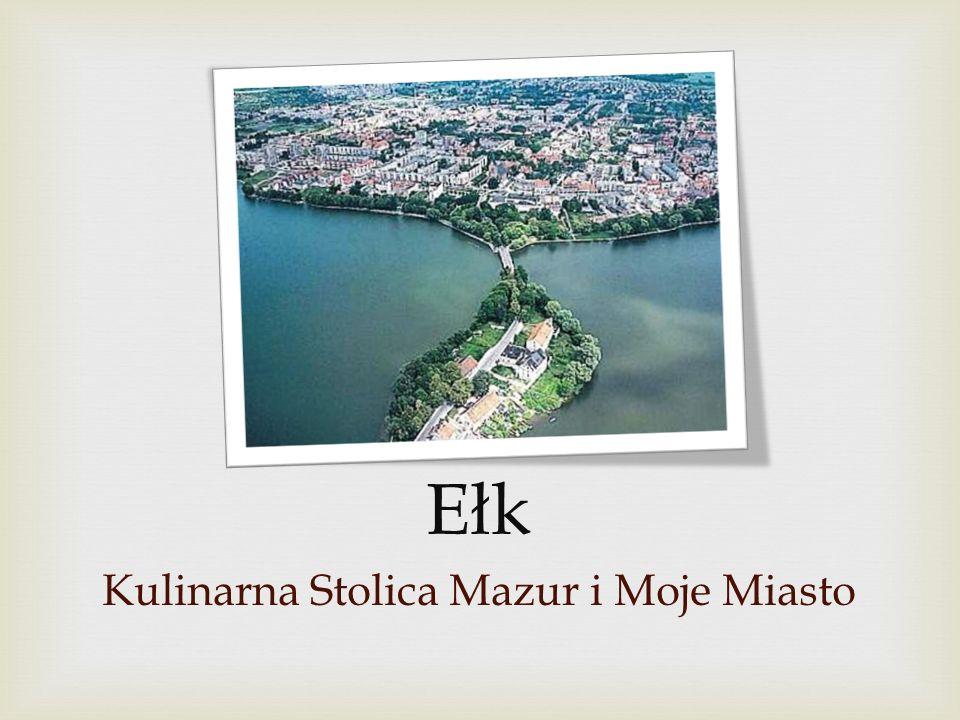 Kulinarna Stolica Mazur i Moje Miasto