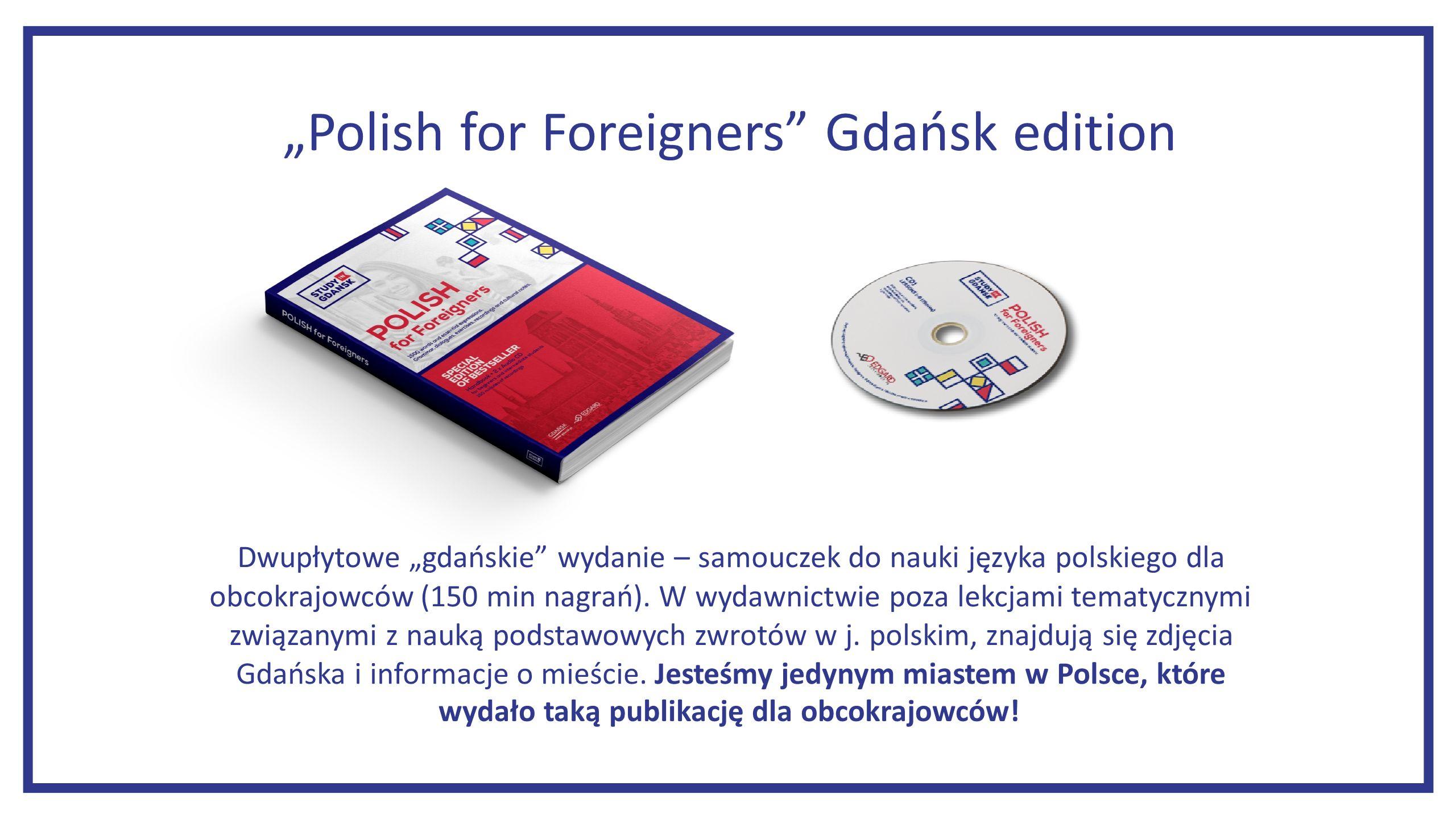"""""""Polish for Foreigners Gdańsk edition Dwupłytowe """"gdańskie wydanie – samouczek do nauki języka polskiego dla obcokrajowców (150 min nagrań)."""