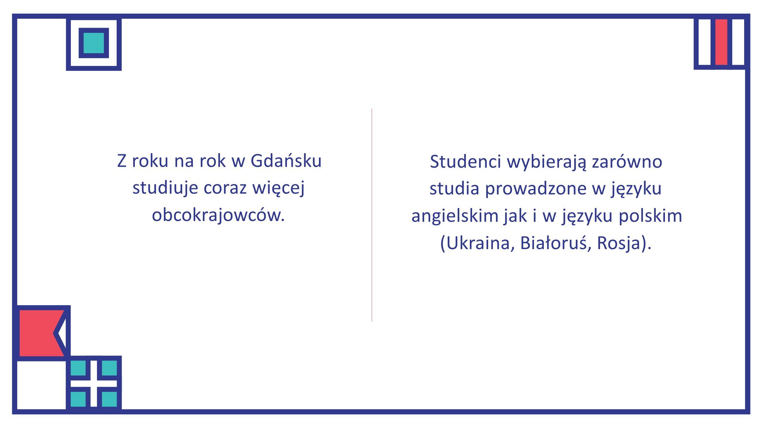 Z roku na rok w Gdańsku studiuje coraz więcej obcokrajowców.