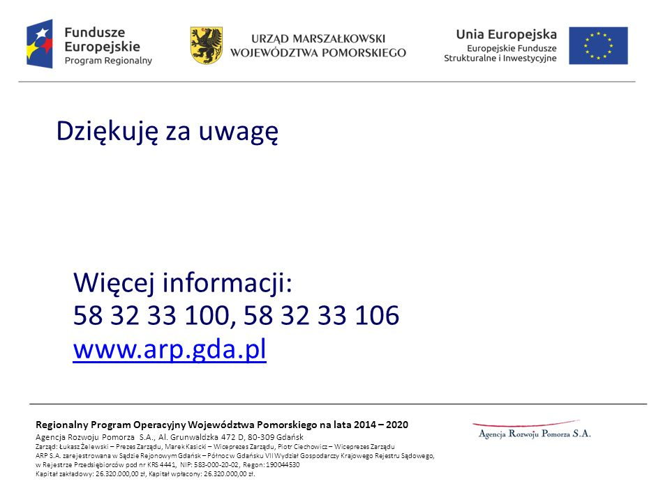 Regionalny Program Operacyjny Województwa Pomorskiego na lata 2014 – 2020 Agencja Rozwoju Pomorza S.A., Al.