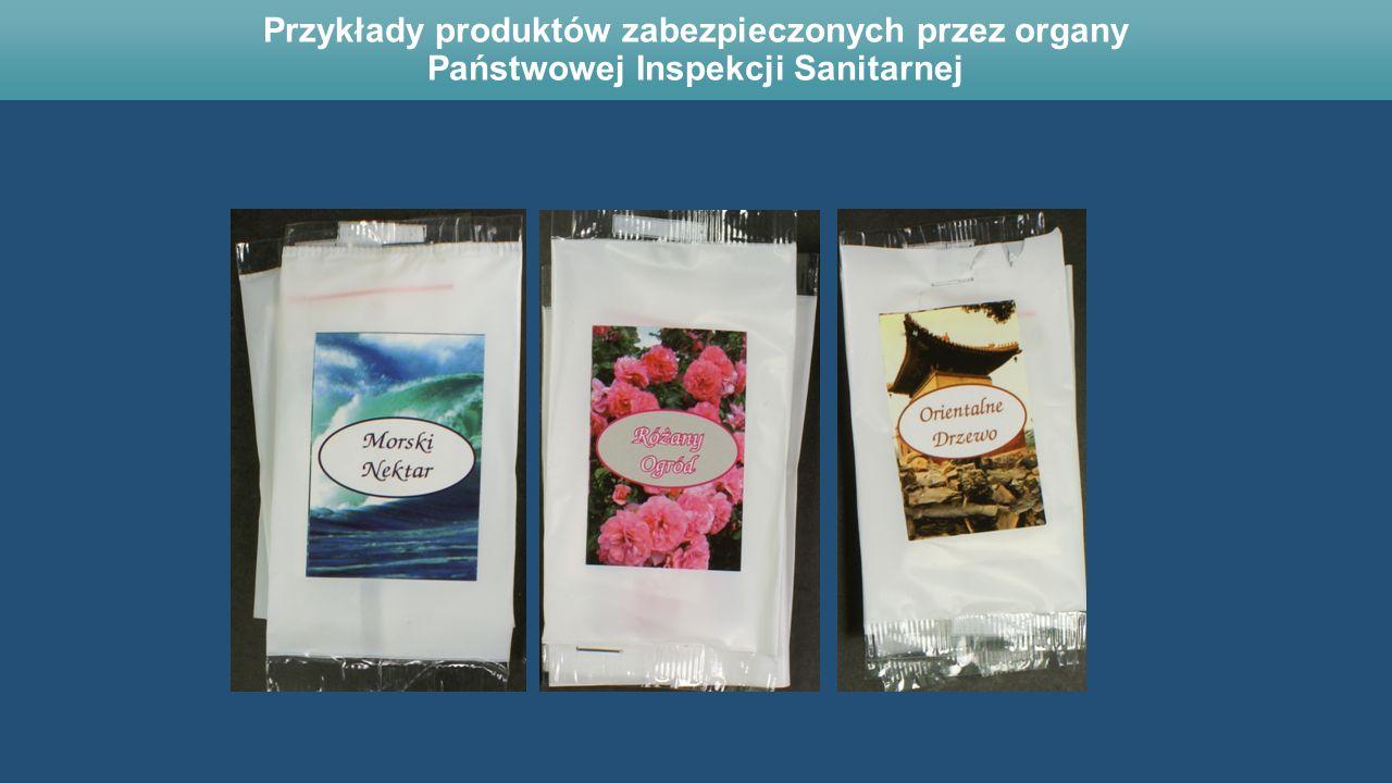 Przykłady produktów zabezpieczonych przez organy Państwowej Inspekcji Sanitarnej