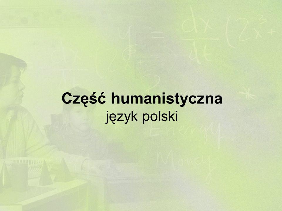 Część humanistyczna język polski