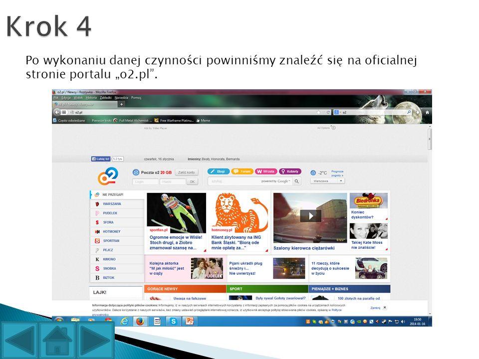 """Po wykonaniu danej czynności powinniśmy znaleźć się na oficialnej stronie portalu """"o2.pl ."""