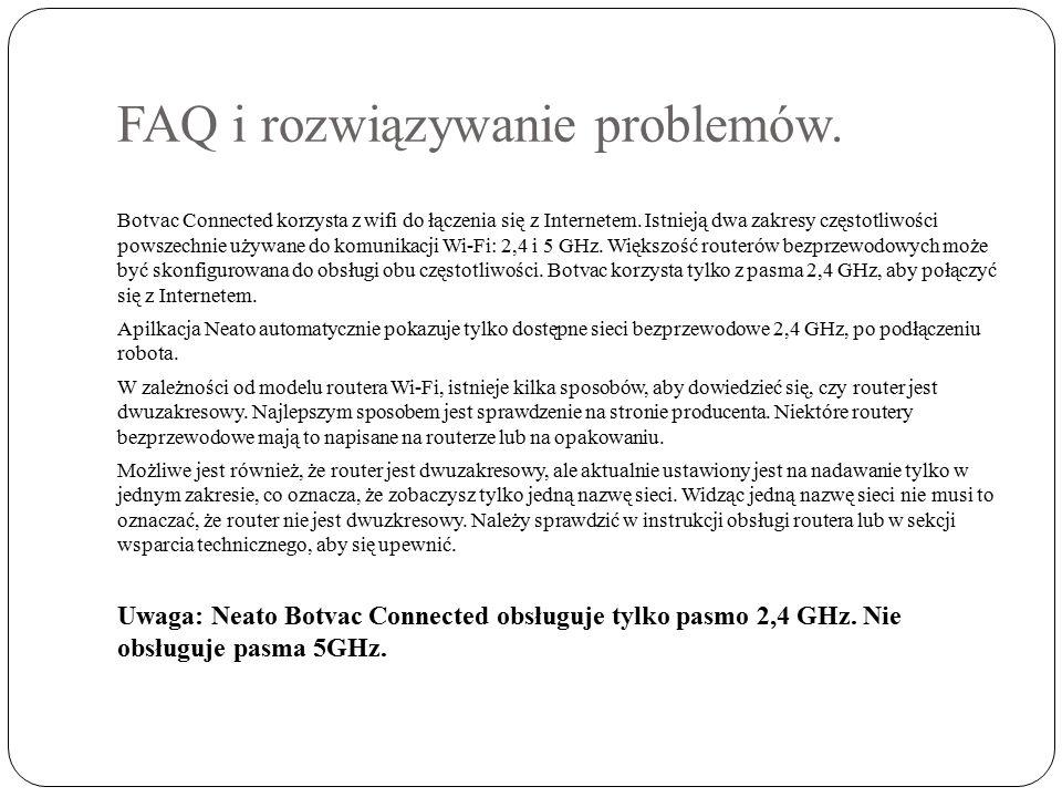 FAQ i rozwiązywanie problemów. Botvac Connected korzysta z wifi do łączenia się z Internetem.