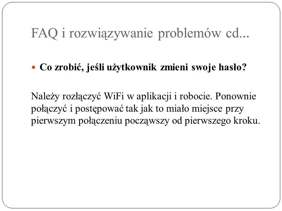 FAQ i rozwiązywanie problemów cd... Co zrobić, jeśli użytkownik zmieni swoje hasło.
